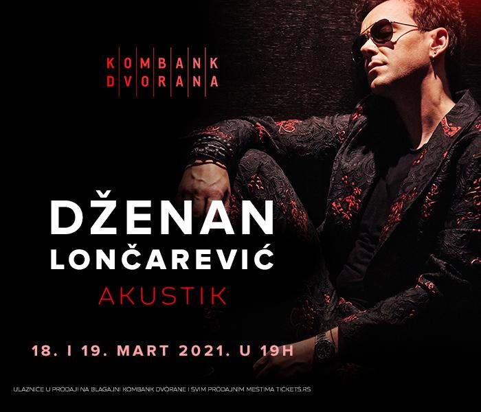 Dženan Lončarević - Akustik - ODLOŽENO