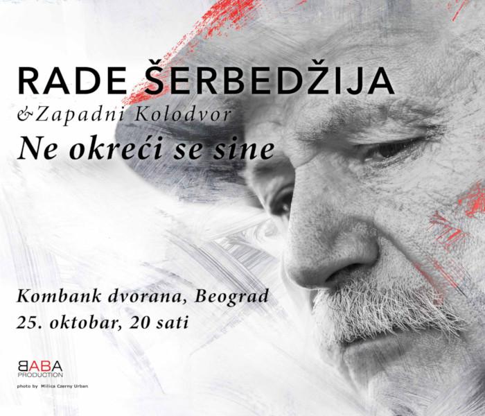 Rade Šerbedžija i Zapandni kolodvor band- Ne okreći se sine  - 25. oktobar 2021. godine